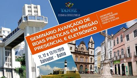SEMINÁRIO AVANÇADO DE BOAS PRÁTICAS EM PREGÃO PRESENCIAL E ELETRÔNICO - CONTEMPLANDO AS ALTERAÇÕES PROMOVIDAS PELO NOVO DECRETO FEDERAL Nº 10.024/2019 . (SALVADOR/BA, 11, 12 E 13/11/2019). CONFIRMADO!
